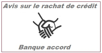 banque accord rachat