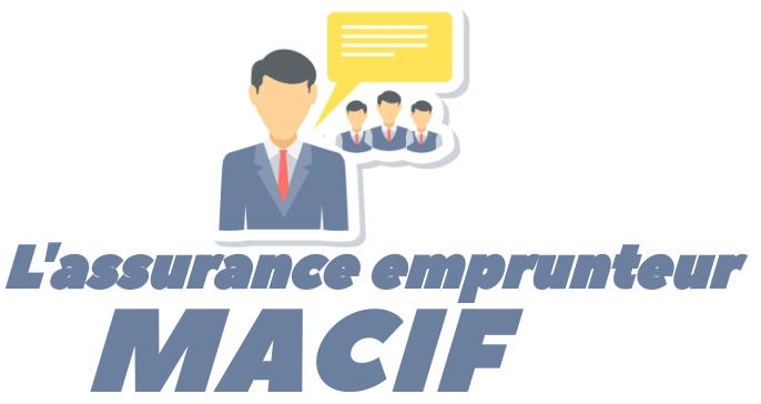 assurance emprunteur macif