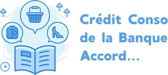 Crédit Conso de la Banque Accord