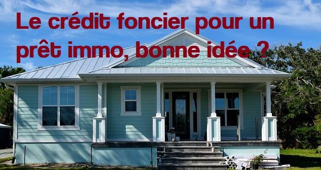 credit foncier avis