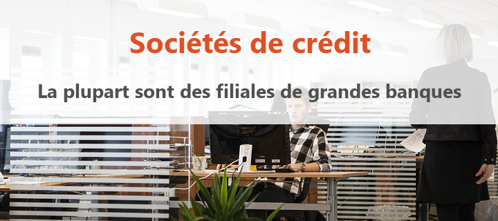 societe de credit filiales